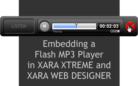 Xara Xone Guest Tutorial - Embedding a Flash MP3 Player
