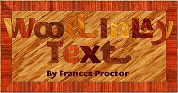 Wood Inlaid Text Guest Tutorial ©Frances Proctor